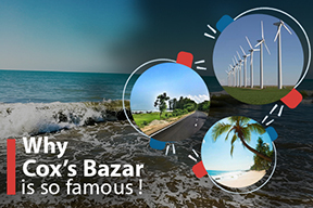 Why Cox's bazar Is So Famous